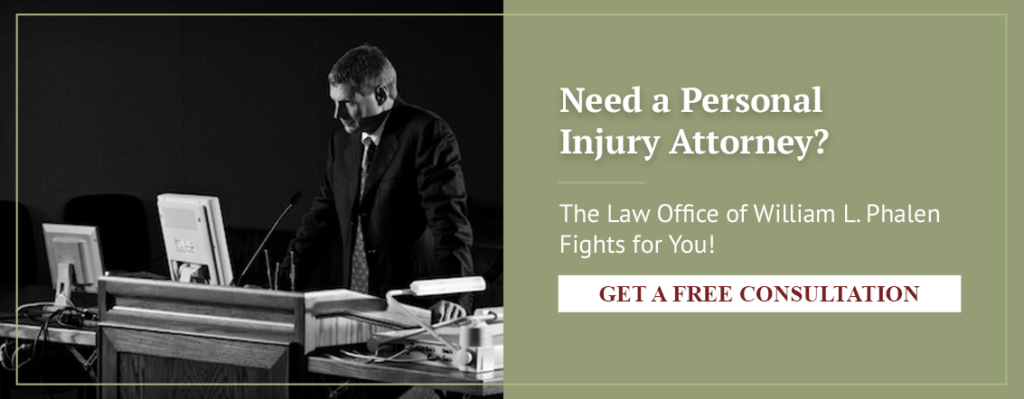 Need a personla injury attorney? The Law Office of William L. Phalen Fights for You!