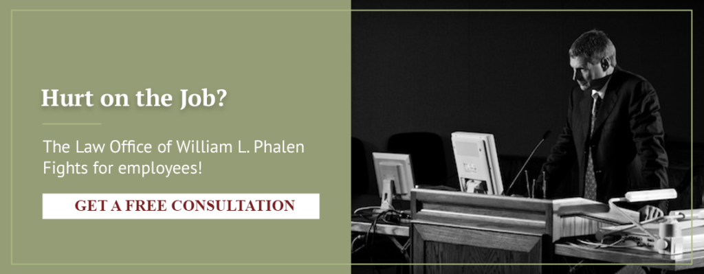 Hurt on the job? The Law Office of William L. Phalen fights for employees!