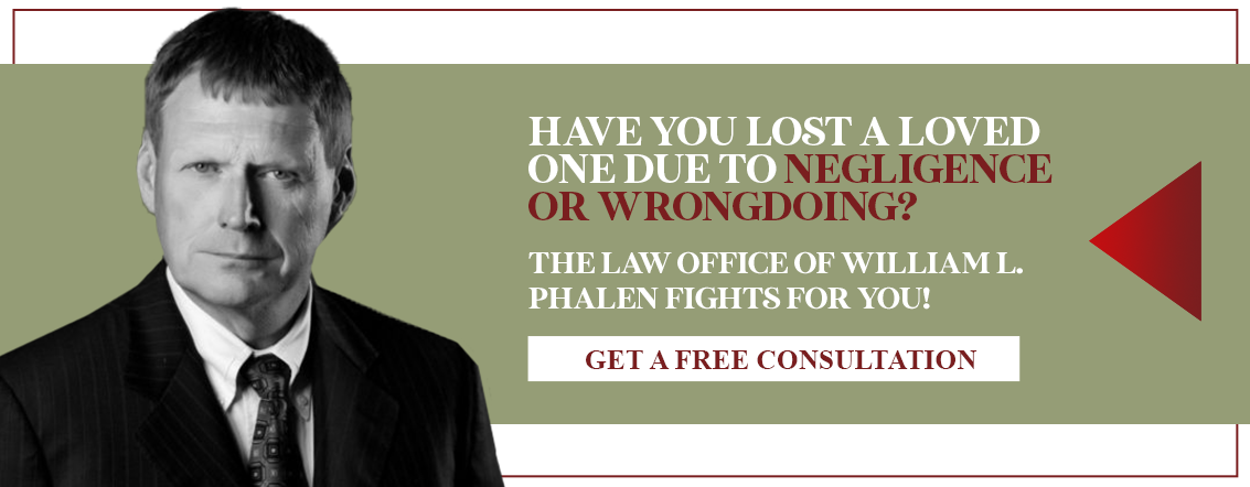 Have you lost a loved one due to negligence or wrongdoing?